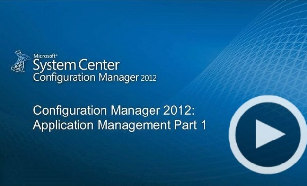 #3 SCCM2012 Application Management Part 1