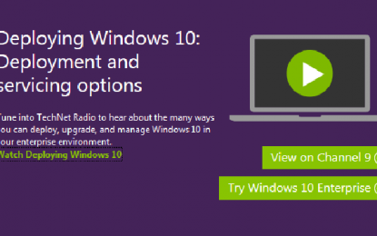 Deploying Windows 10 – Video on Channel 9