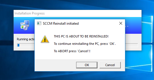 SCCM Deploy – SCCM Task Sequence Reinstall User warning